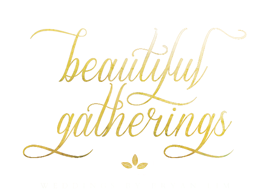 Beautiful Gatherings